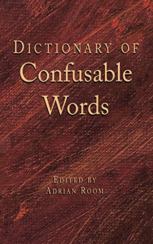 Dictionary of Confusable Words: Adrian Room