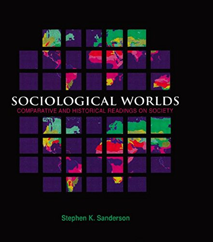 9781579582845: Sociological Worlds: Comparative and Historical Readings on Society