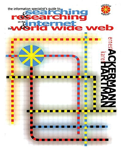 The Information Specialist's Guide to Searching and: Ernest Ackermann, Karen