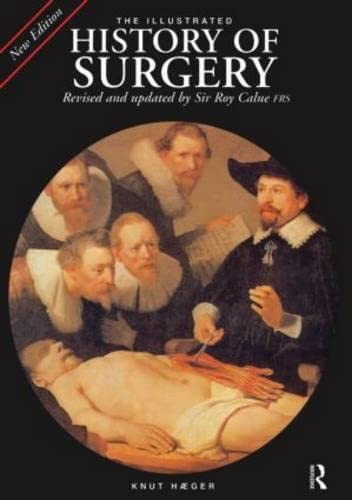 9781579583194: The Illustrated History of Surgery