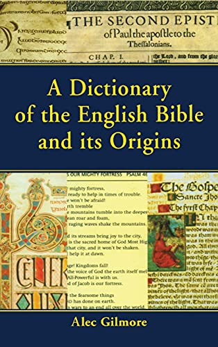 9781579583231: A Dictionary of the English Bible and its Origins