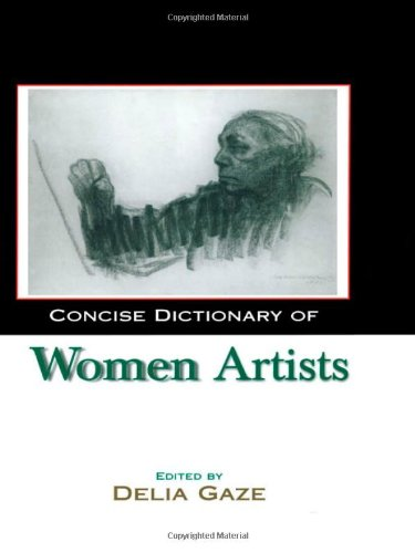 9781579583354: Concise Dictionary of Women Artists