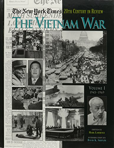 The New York Times Twentieth Century in Review: The Vietnam War: Lawrence,Mark
