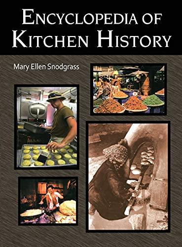 9781579583804: Encyclopedia of Kitchen History