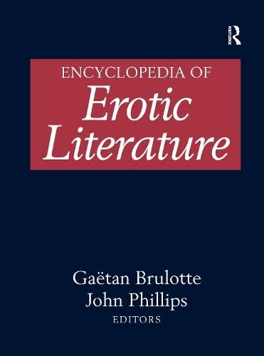 9781579584412: Encyclopedia of Erotic Literature