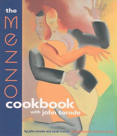 9781579590031: The Mezzo Cookbook With John Torode