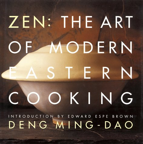ZEN The Art of Modern Eastern Cooking