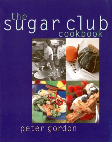 9781579590062: The Sugar Club Cookbook