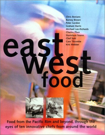 9781579590802: East West Food