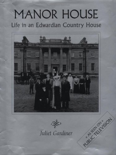 9781579590826: Manor House: Life in an Edwardian Country House