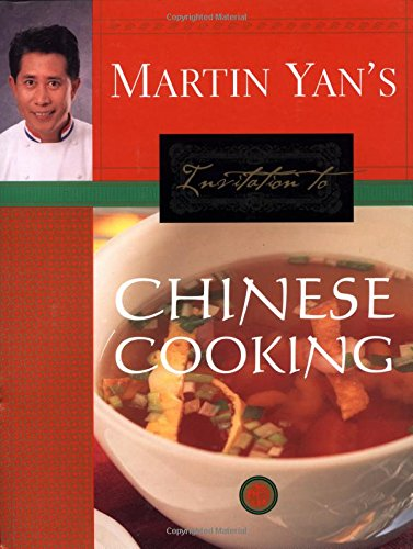9781579595043: Martin Yan's Invitation to Chinese Cooking