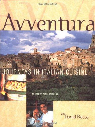 9781579595104: Avventura: Journeys in Italian Cuisine