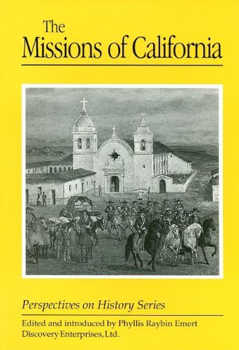 Missions of California (Perspectives on History)