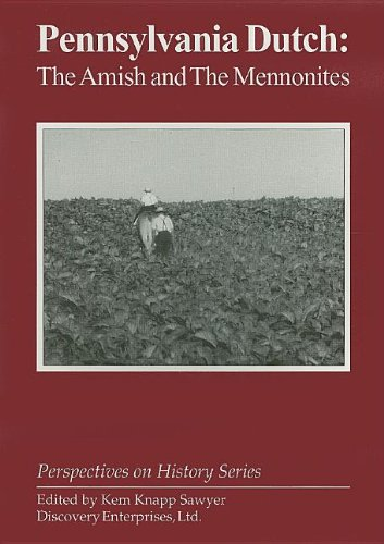 9781579600259: Pennsylvania Dutch: The Amish and the Me (Perspectives on History)