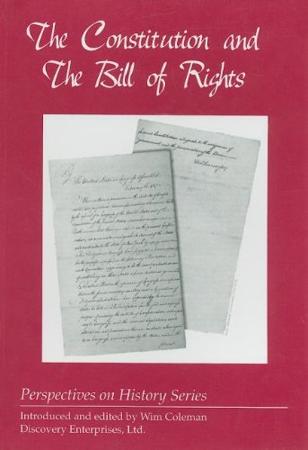 9781579600570: Constitution and the Bill of Rights (His (Perspectives on History)
