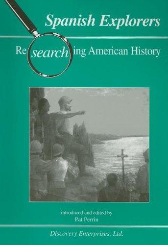9781579600884: Spanish Explorers (Researching American History)