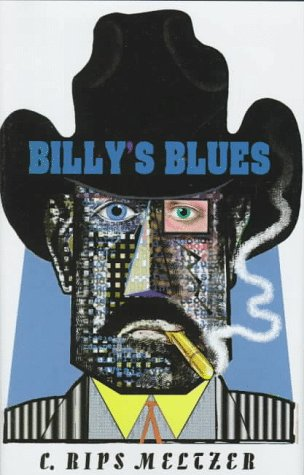 Billy's Blues: C. Rips Meltzer