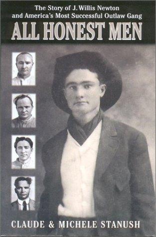 9781579620844: All Honest Men: A Biographical Novel