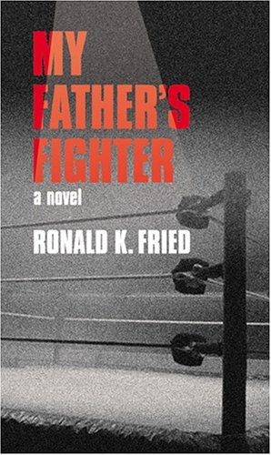 9781579621018: My Father's Fighter