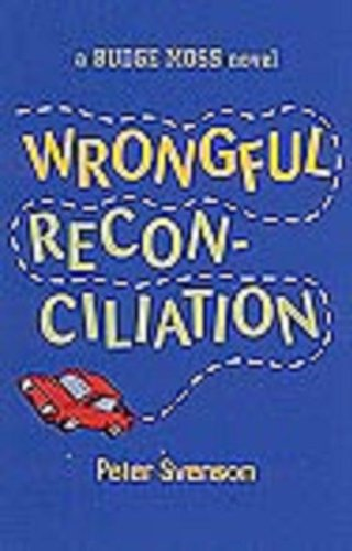 Wrongful Reconciliation: A Budge Moss Novel: Peter Svenson