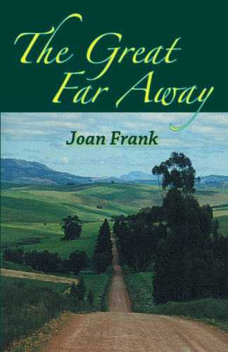 The Great Far Away: Joan Frank