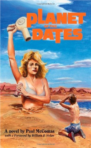 Planet of the Dates (SIGNED): McComas, Paul