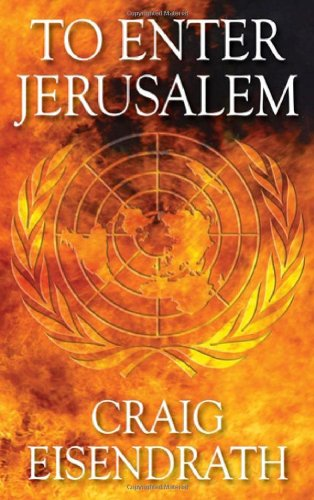 To Enter Jerusalem: Craig Eisendrath