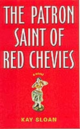 9781579621728: The Patron Saint of Red Chevys