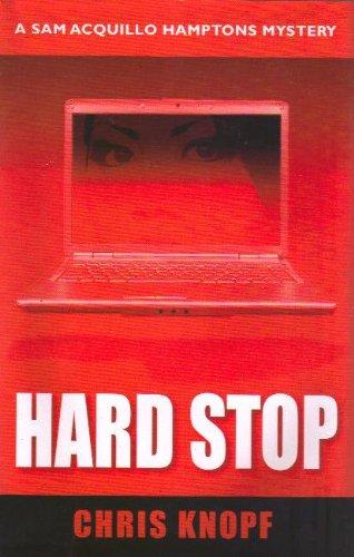 9781579621834: Hard Stop (Sam Acquillo Hamptons Mystery)