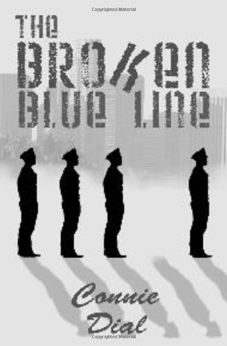 The Broken Blue Line: Connie Dial