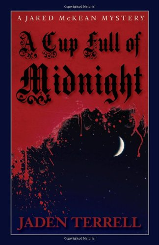A Cup Full of Midnight : A Jared McKean Mystery - Bound Galley Proof . New.