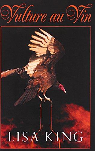 Vulture au Vin: Lisa King