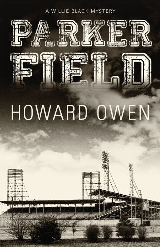 Parker Field (Willie Black Mystery): Owen, Howard