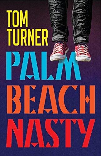 Palm Beach Nasty (Hardback): Tom Turner