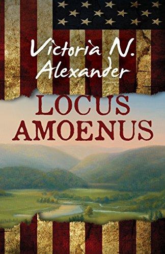 Locus Amoenus: Alexander, Victoria N.