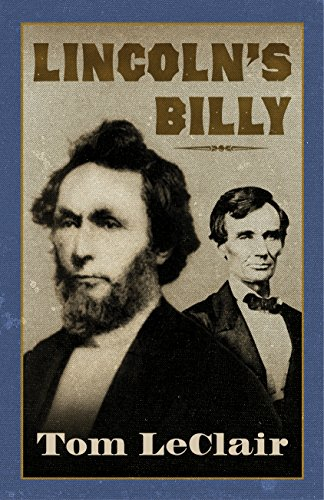 Lincoln's Billy: Tom LeClair