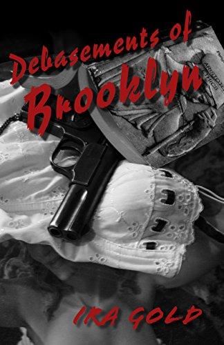 9781579624439: Debasements of Brooklyn