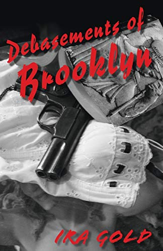 9781579625030: Debasements of Brooklyn