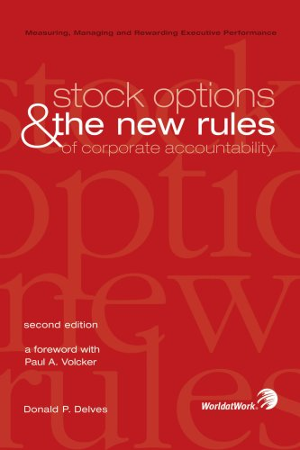 Stock Options and the New Rules of Corporate Accountability: Measuring, Managing and Rewarding ...