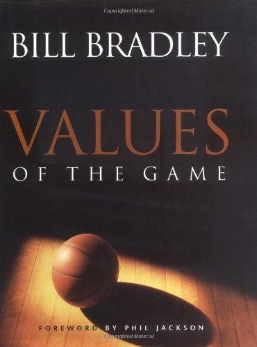 Values of the Game.: BRADLEY, Bill.