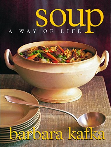 Soup A Way of Life: Kafka, Barbara