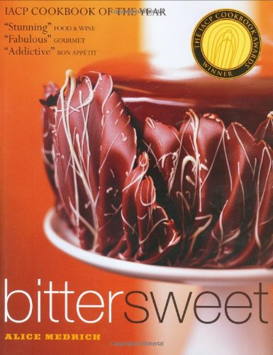 9781579651602: Bittersweet: Recipes and Tales from a Life in Chocolate