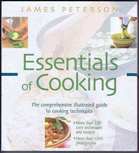 9781579651640: Essentials of Cooking: The Comprehensive Illustrated Guide to Cooking Techniques