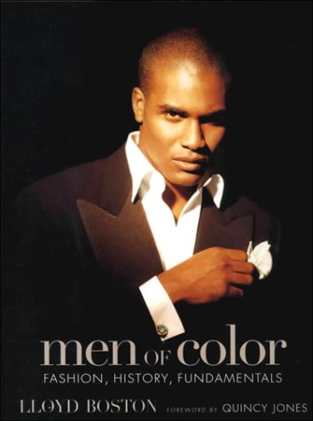 9781579651671: Men of Color: Fashion, History, and Fundamentals