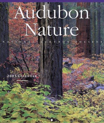 Audubon Nature 2003 Calendar: National Audubon Society