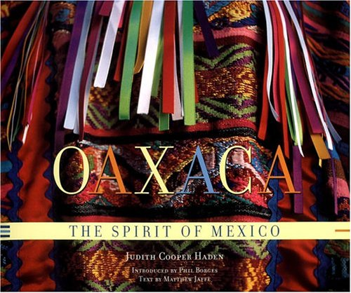 9781579652142: Oaxaca: The Spirit of Mexico