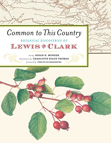 Common to this country Botanical Discoveries of Lewis and Clark