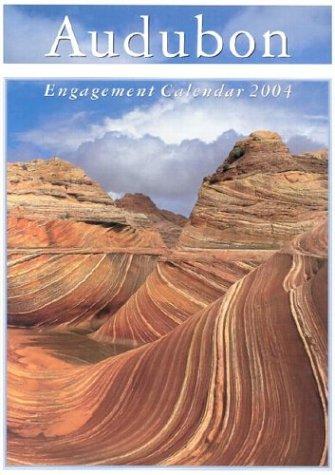 Audubon 2004 Engagement Calendar: National Audubon Society