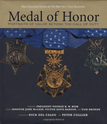 9781579653149: Medal of Honor: Portraits of Valor Beyond the Call of Duty