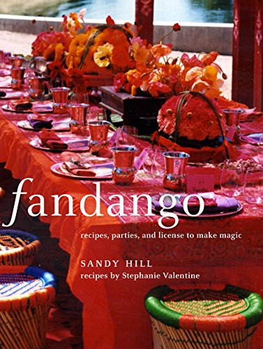 9781579653385: Fandango: Recipes, Parties, and License to Make Magic